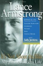 It's Not about the Bike : My Journey Back to Life by Armstrong, Lance