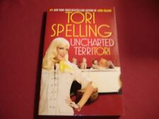 UNCHARTED TERRITORI* Paper Back Book By Tori Spelling 214 Pages  NEW!
