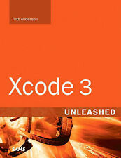 Xcode 3 Unleashed by Anderson, Fritz