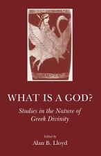 What Is A God? - Lloyd, Alan B. (Edt) - New Paperback Paperback