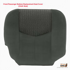 2004 Chevy Avalanche 1500 & 2500 Front RIGHT Lower Cloth Seat Cover Dk Gray 69D