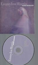 CD--EMMYLOU HARRIS HARD BARGAIN--PROMO