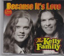 The Kelly Family-Because It Is Love cd maxi single