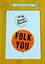 BUTTON MUSEUM POSTCARD ~ 'I'M FOR SEXUAL FREEDOM' ~ STATEMENT BADGES ~ NEW