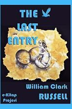 The Last Entry by William Russel (2014, Paperback)