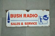 Vintage Bush Radio Sales & Service Ad Porcelain Enamel Signboard
