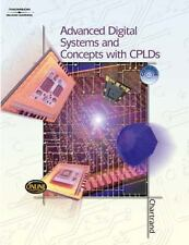 Advanced Digital Systems Experiments and Concepts with CPLDs by Leo Chartrand