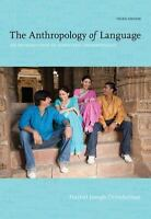 The Anthropology of Language: An Introduction to Linguistic Anthropology by Ott