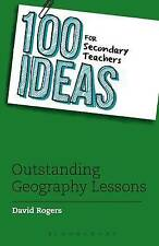 100 Ideas for Secondary Teachers: Outstanding Geography Lessons by David...