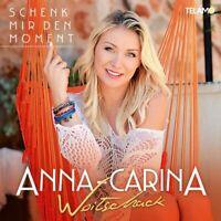 ANNA-CARINA WOITSCHACK - SCHENK MIR DEN MOMENT   CD NEU