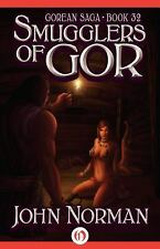 Gorean Saga: Smugglers of Gor 32 by John Norman (2014, Paperback)