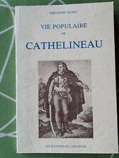 Guerre de Vendée. Vie populaire de CATHELINEAU par Théodore Muret.