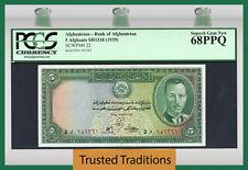 """TT PK 22 1939 AFGHANISTAN 5 AFGHANIS """"KING MUHAMMAD ZAIR"""" PCGS 68 PPQ TOP POP"""