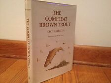 The Compleat Brown Trout by Cecil E. Heacox, 1st Ed., 1974, Hardcover w Jacket