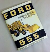 FORD 555 OPERATORS OWNERS MANUAL TRACTOR LOADER BACKHOE MAINTENANCE OPERATION
