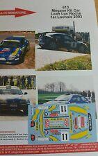 DECALS 1/18 REF 613 RENAULT MEGANE MAXI KIT CAR ROCHE RALLYE LOCHOIS 2003 RALLY
