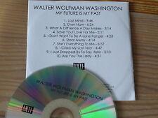 WALTER WOLFMAN WASHINGTON - MY FUTURE IS MY PAST / ADVANCE-ALBUM-CD 2018