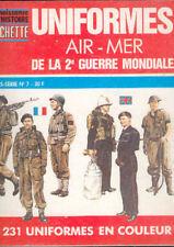 """Livre """" UNIFORMES AIR - MER 2°GM"""" de Hachette HS n° 7 1982 96p"""