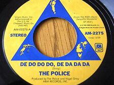 "THE POLICE - DE DO DO DO, DE DA DA DA  7"" VINYL"