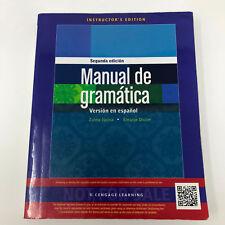 Manual de gramática: En espanol 2nd Edition ( Instructor's Edition ) 1285057112