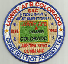 USAF BASE PATCH, LOWRY AFB, DENVER COLORADO.  GONE BUT NOT FORGOTTEN           Y