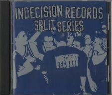Indecision Split Series (CD 2001) Voorhees Kill Your Idols Bane Adamantium Botch