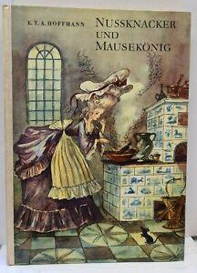 E.T.A. Hoffmann - Nussknacker und Mausekönig - Kinderbuchverlag 1. Auflage 1957