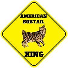 Aluminum Crossing Sign American Bobtail Cat Xing Cross Diamond Street Signal