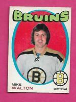 1971-72 OPC # 171 BRUINS MIKE WALTON  EX-MT  CARD (INV# C3895)