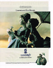 PUBLICITE ADVERTISING 084  1990  LLADRO  porcelaine l'IMPORTANCE D'UN REGARD
