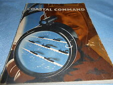 COASTAL COMMAND - ISSUED FOR THE AIR MINISTRY BY THE MINISTRY OF INFORMATION