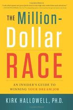 The Million-Dollar Race: An Insiders Guide to Win
