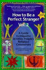 Excellent, How to Be a Perfect Stranger: A Guide to Etiquette in Other People's