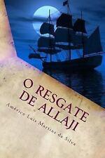 As Aventuras de Pedro Duarte e Allaji: O Resgate de Allaji : As Aventuras de...