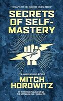 Secrets of Self-Mastery, Hardcover by Horowitz, Mitch, Like New Used, Free sh...