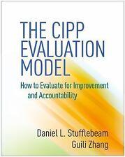 THE CIPP EVALUATION MODEL - STUFFLEBEAM, DANIEL L./ ZHANG, GUILI - NEW BOOK