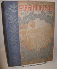 LOUIS BARRON PARIS PITTORESQUE 1800-1900 Illustré NAPOLEON ART NOUVEAU IN-FOLIO