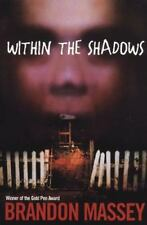 Within the Shadows by Kensington and Brandon Massey (2005, Paperback)