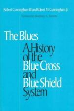 Blues: A History of the Blue Cross and Blue Shield System-ExLibrary