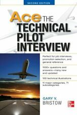 NEW - Ace The Technical Pilot Interview 2/E by Bristow, Gary