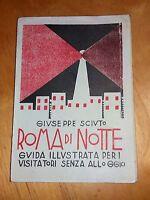 Roma di notte.Guida illustrata per i visitatori senza alloggio - G.Sciuto - 1921