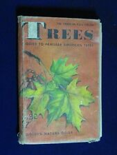 Trees ~ Guide to Familiar American Trees by Herbert S. Zim, Ph.D. & Alex Martin