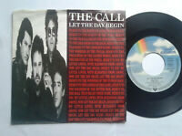 "The Call / Let The Day Begin 7"" Vinyl Single 1989 mit Schutzhülle"