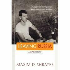 Leaving Russia: A Jewish Story (Library of Modern Jewis - Paperback NEW Shrayer,