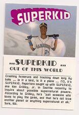 """KEN GRIFFEY JR. """"Oddball Card"""" ...SUPERKID"""