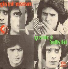 "GIANNI NAZZARO - Quanto E'Bella Lei (1972 VINYL SINGLE 7"" ITALIAN POP)"