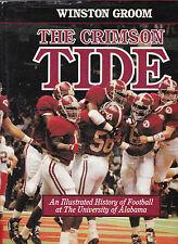 The Crimson Tide (History of Univ. of AL football), Winston Groom, 2000 HC DJ