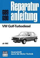 VW Golf Turbodiesel ab 1982 Reparaturanleitung Reparatur-Handbuch Reparaturbuch