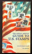 The Postal Service Guide to U. S. Stamps by United States Postal Service...