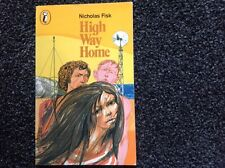 High Way Home (Puffin Books) By Nicholas Fisk vintage 1976 youth fiction